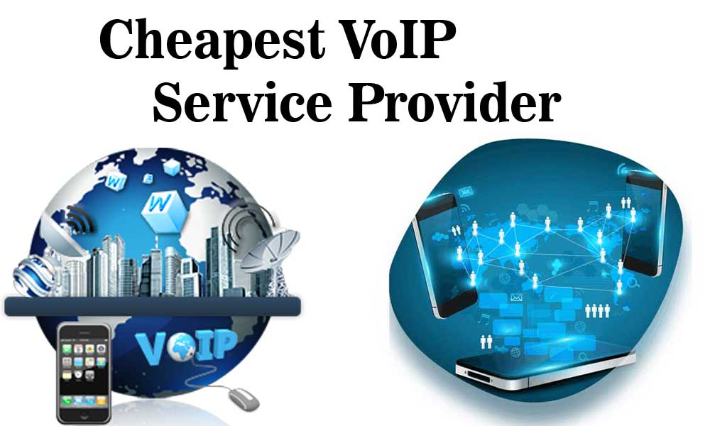 Cheapest VoIP Service Provider