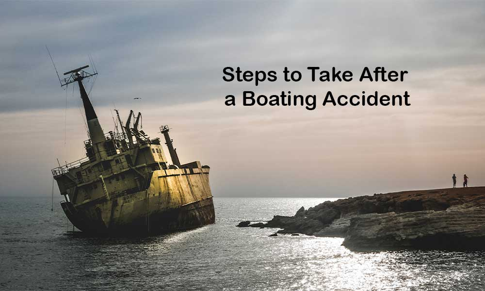 Steps to Take After a Boating Accident