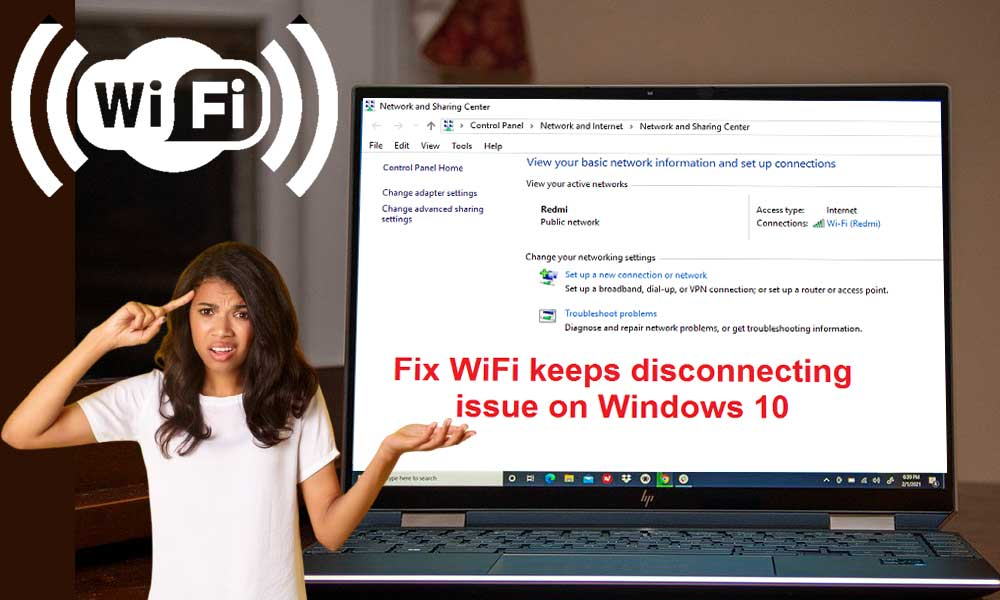 Tips to Fix when WI-FI keeps Disconnecting in Windows
