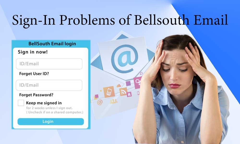 Login Problems of Bellsouth Email
