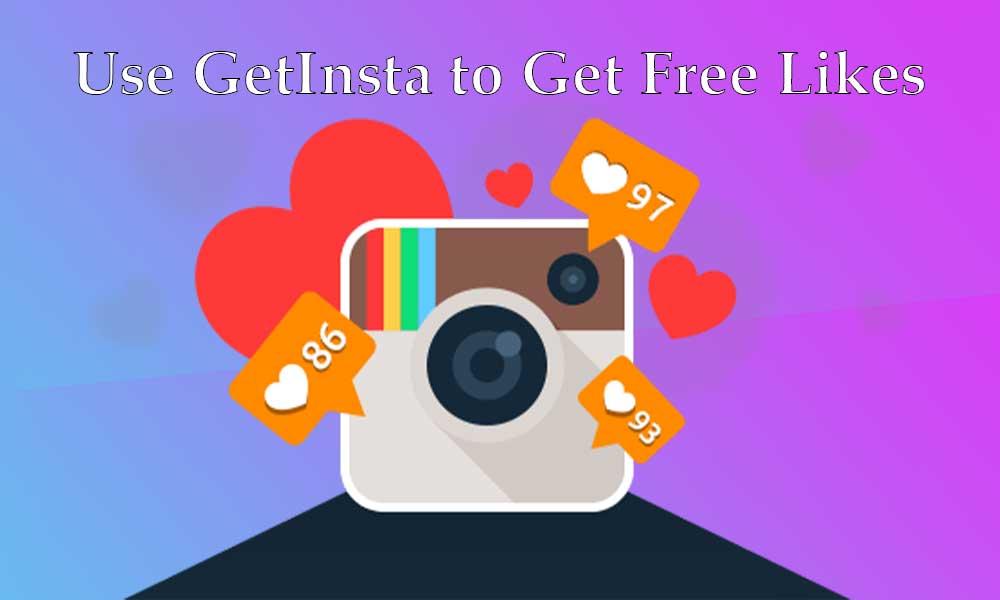 Use GetInsta to Get Free Likes