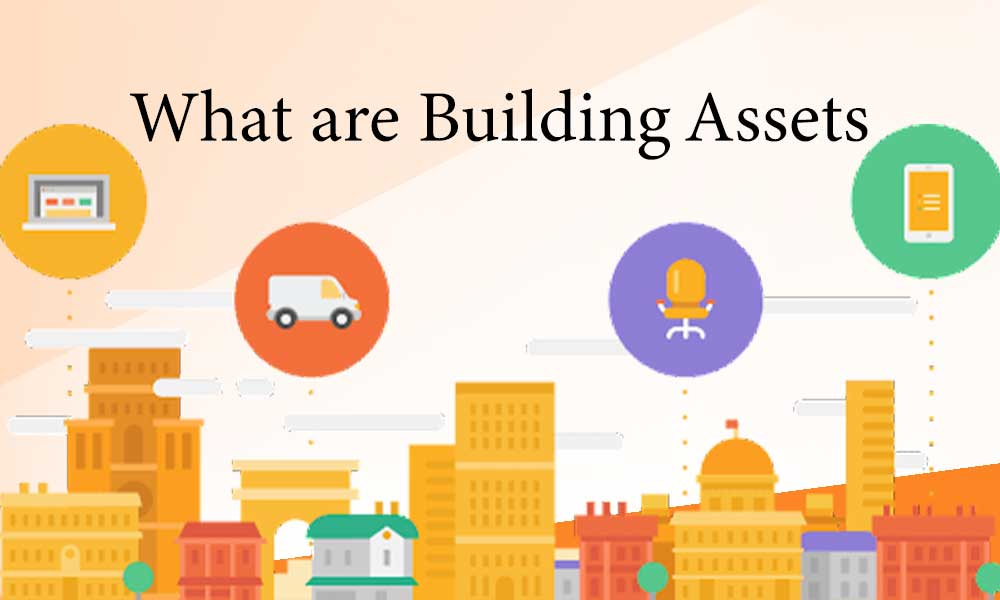 What are Building Assets