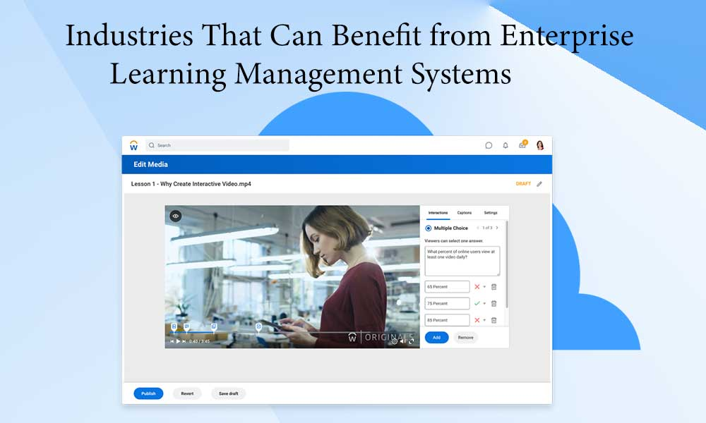 Industries That Can Benefit from Enterprise Learning Management Systems