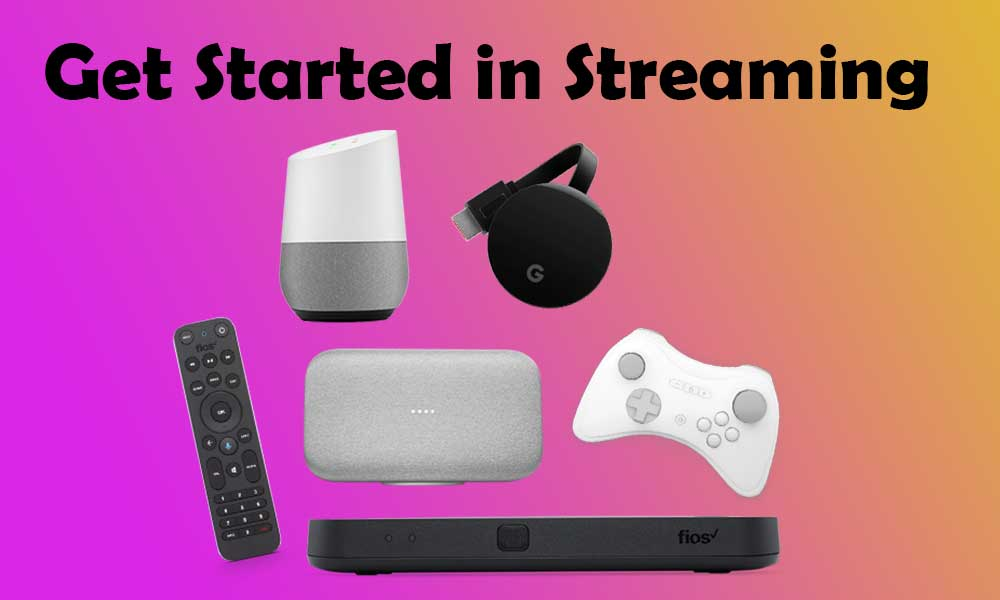 Get Started in Streaming